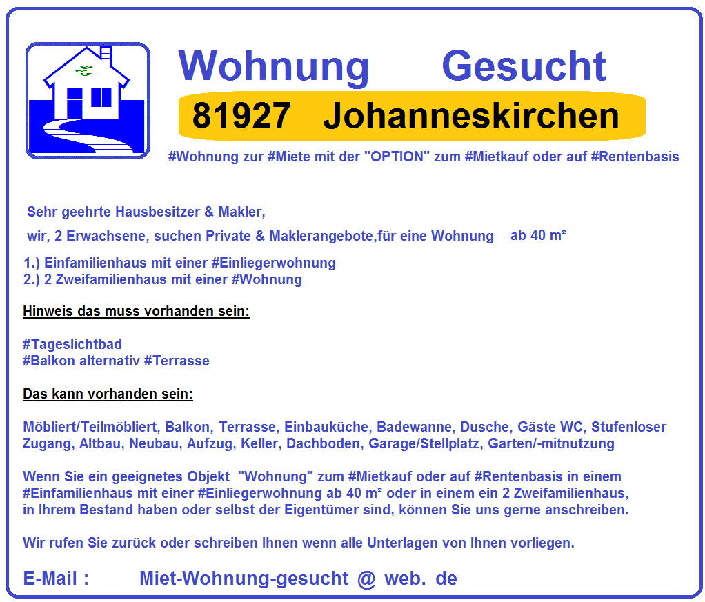 #85609 #Aschheim #Wohnung #Gesucht mit der #Option zum #Mietkauf oder auf #Rentenbasis zum 01-08-2018