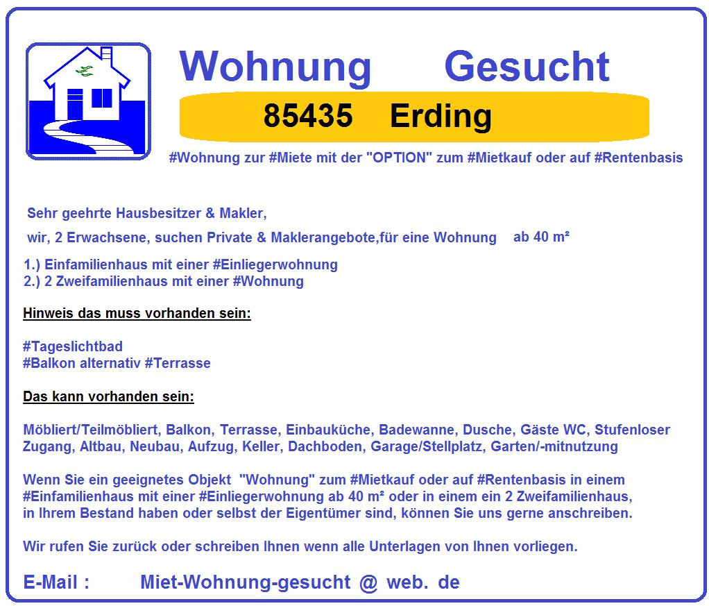 #85435 #Erding #Wohnung #Gesucht mit der #Option zum #Mietkauf oder auf #Rentenbasis zum 01-08-2018